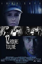 Watch 12 Hours to Live