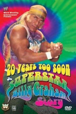Watch 20 Years Too Soon: Superstar Billy Graham