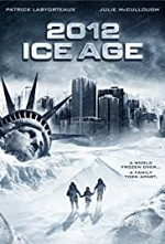 Watch 2012: Ice Age