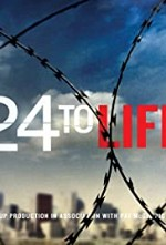 Watch 24 to Life