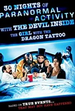 Watch 30 Nights of Paranormal Activity with the Devil Inside the Girl with the Dragon Tattoo