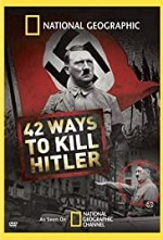 Watch 42 Ways to Kill Hitler