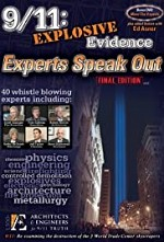 Watch 9/11: Explosive Evidence - Experts Speak Out