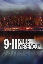 Watch 9/11: Where Were You?