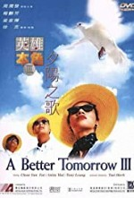 Watch A Better Tomorrow III: Love and Death in Saigon
