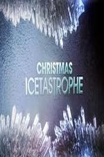 Watch Christmas Icestastrophy
