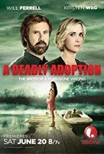 Watch A Deadly Adoption
