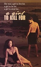 Watch A Girl to Kill For