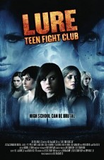 Watch A Lure: Teen Fight Club