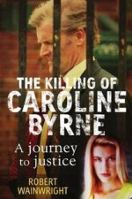 Watch A Model Daughter: The Killing of Caroline Byrne