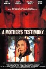 Watch A Mother's Testimony