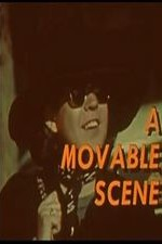 Watch A Movable Scene