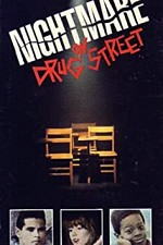 Watch A Nightmare on Drug Street