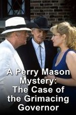 Watch A Perry Mason Mystery: The Case of the Grimacing Governor
