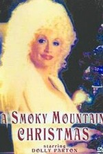 Watch A Smoky Mountain Christmas