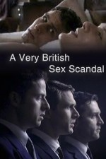 Watch A Very British Sex Scandal