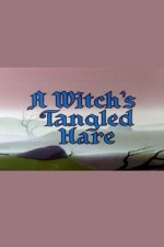 Watch A Witch's Tangled Hare