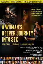 Watch A Woman's Deeper Journey Into Sex
