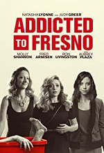 Watch Addicted to Fresno