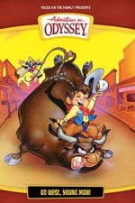 Watch Adventures in Odyssey: Go West Young Man