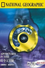 Watch Adventures in Time: The National Geographic Millennium Special