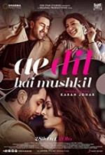 Watch Ae Dil Hai Mushkil