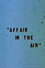 Watch Affair in the Air