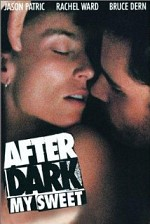 Watch After Dark, My Sweet