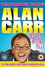 Watch Alan Carr: Tooth Fairy - Live