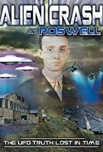 Watch Alien Crash at Roswell: The UFO Truth Lost in Time