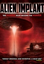 Watch Alien Implant: The Hunted Must Become the Hunter