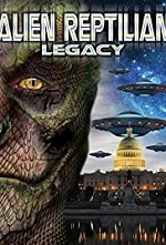 Watch Alien Reptilian Legacy