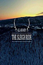 Watch All Aboard! The Sleigh Ride