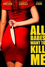 Watch All Babes Want to Kill Me