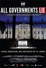Watch All Governments Lie: Truth, Deception, and the Spirit of I.F. Stone