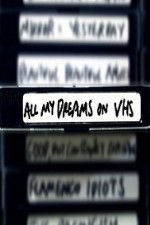 Watch All My Dreams on VHS