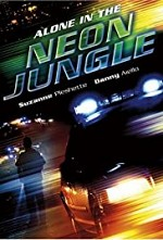 Watch Alone in the Neon Jungle