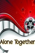 Watch Alone Together