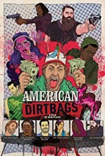 Watch American Dirtbags