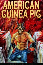 Watch American Guinea Pig: Bouquet of Guts and Gore