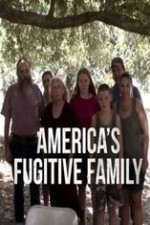 Watch America's Fugitive Family