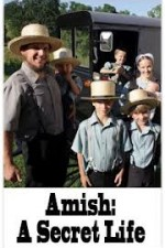 Watch Amish: A Secret Life