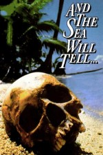 Watch And the Sea Will Tell
