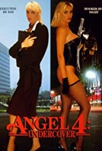Watch Angel 4: Undercover