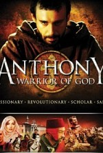 Watch Anthony, Warrior of God