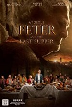 Watch Apostle Peter and the Last Supper