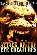 Watch Attack of the Eye Creatures