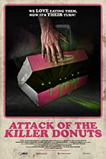 Watch Attack of the Killer Donuts