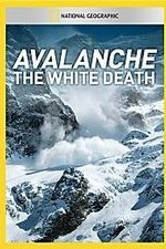 Watch Avalanche: The White Death