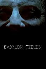 Watch Babylon Fields